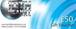 10th Planet Events Gift Voucher £50